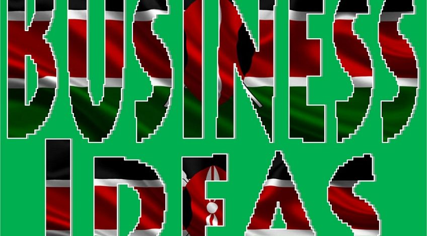 Businesses You Can Start In Kenya If You Lost Your Job Or Business Due To Covid19 Pandemic